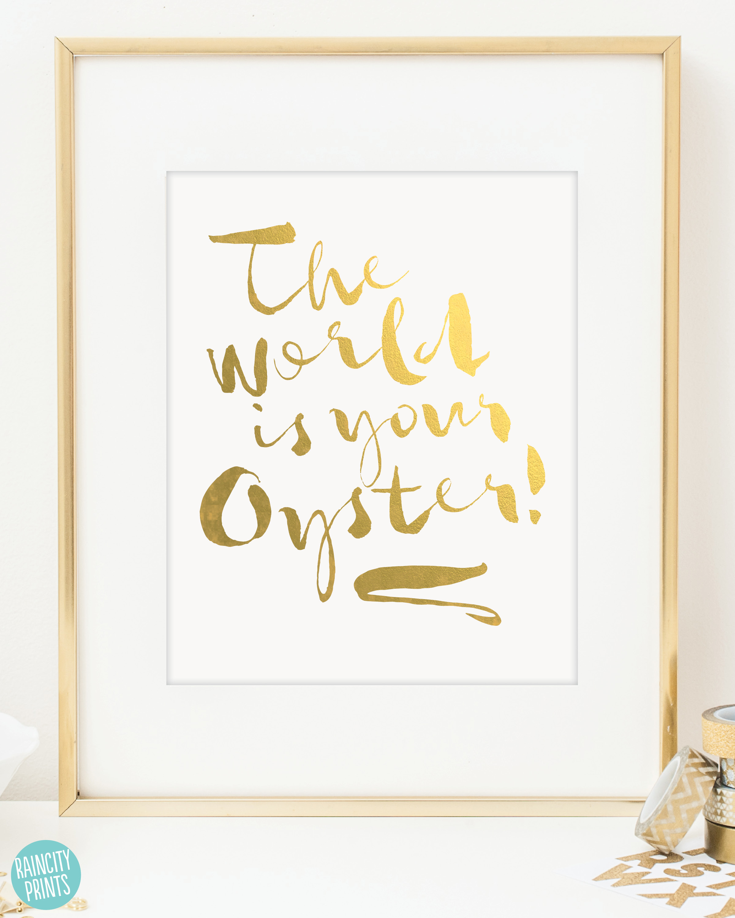 Worldisyouroyster.gold.framed